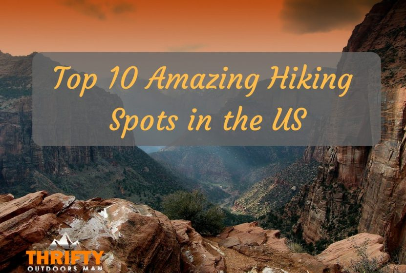 Top 10 Hiking Spots in US