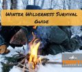 Winter Wilderness Survival Guide