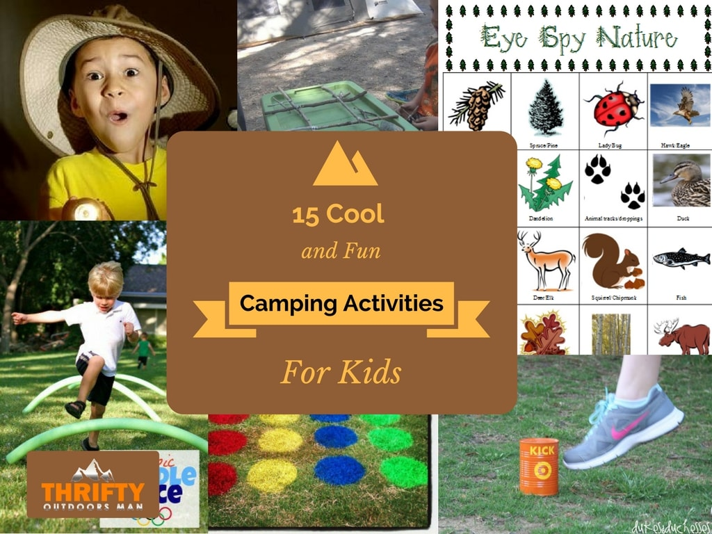 15 Cool and Fun Camping Activities for Kids