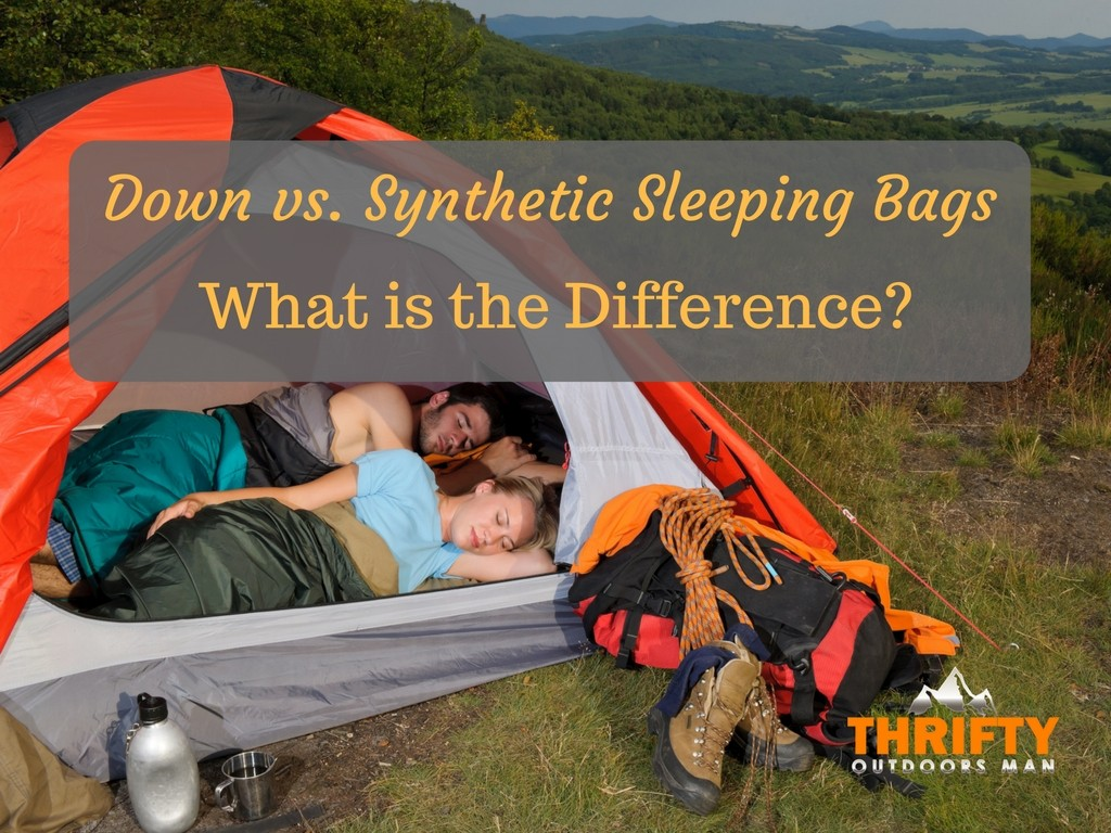 What is the Difference Between Down and Synthetic Sleeping Bags?