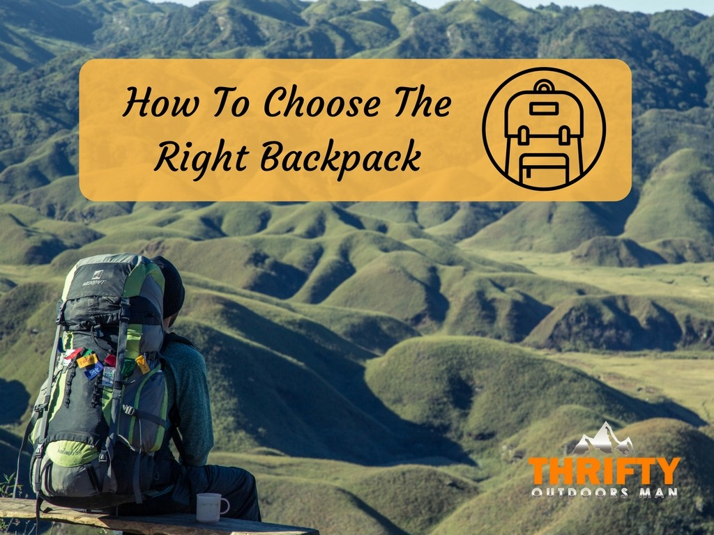 How To Choose The Right Backpack
