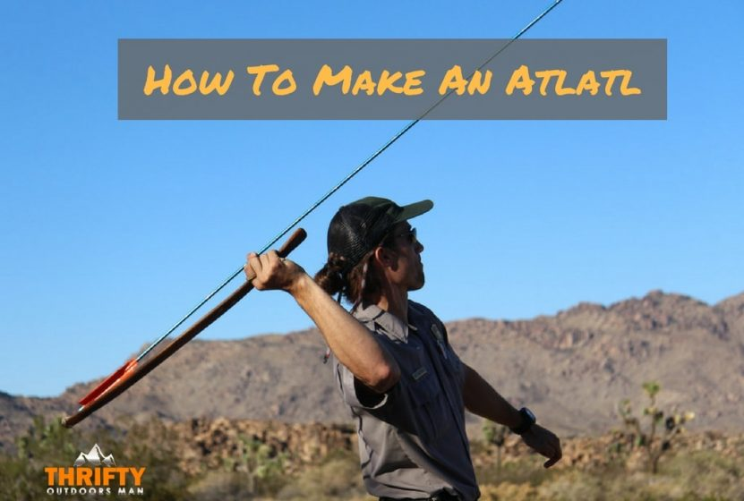 How To Make An Atlatl