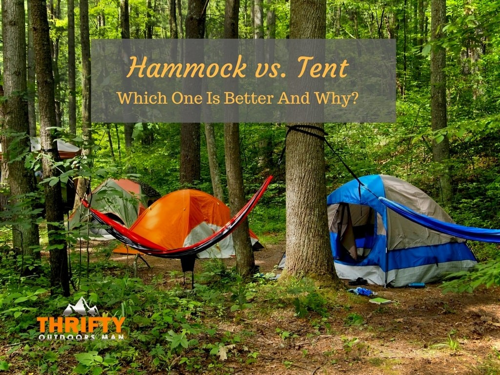 Hammock vs Tent: Which one is better and why?