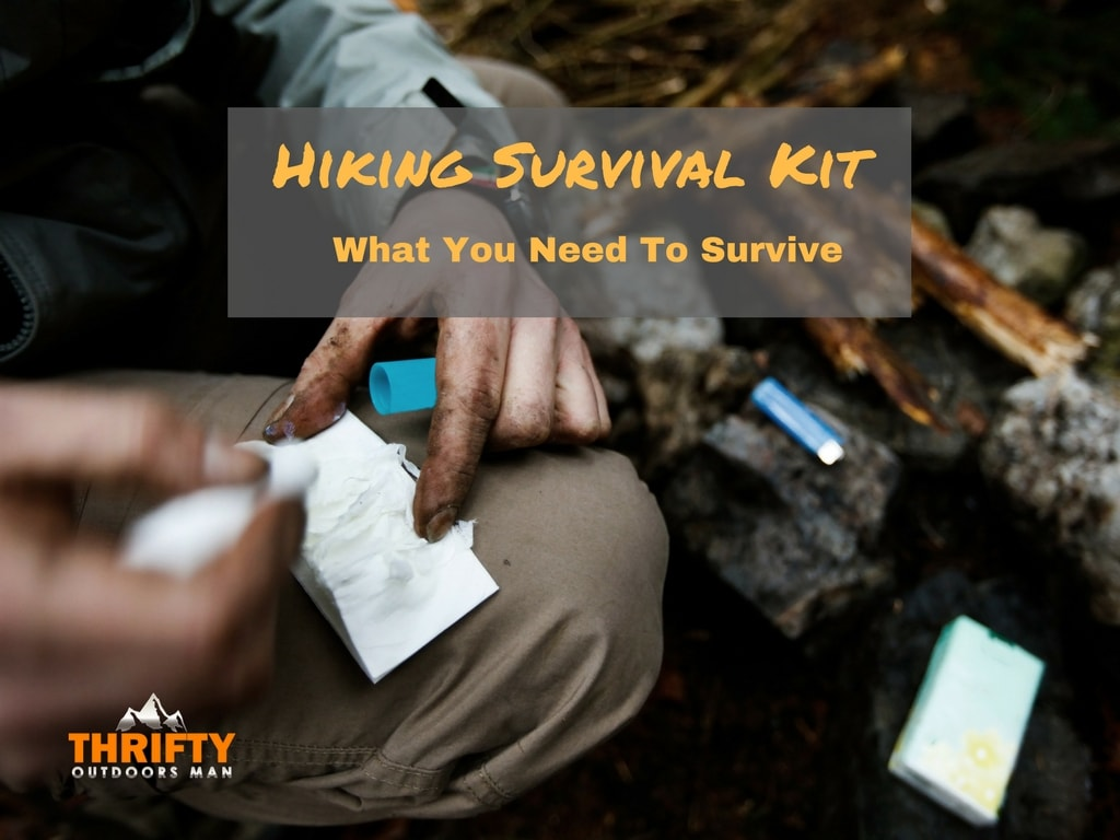 Hiking Survival Kit: What you need to Survive