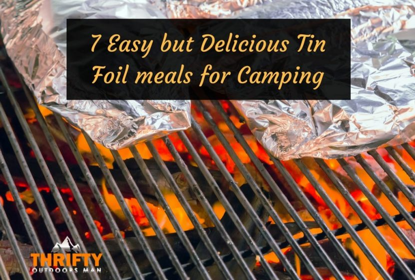 Tin Foil meals for Camping