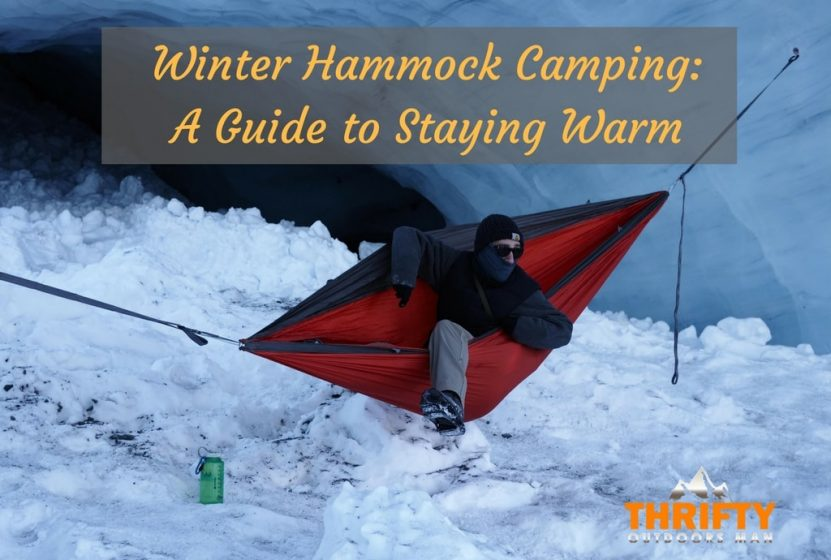 winter hammock camping winter hammock camping  a guide to staying warm   thrifty outdoors      rh   thriftyoutdoorsman