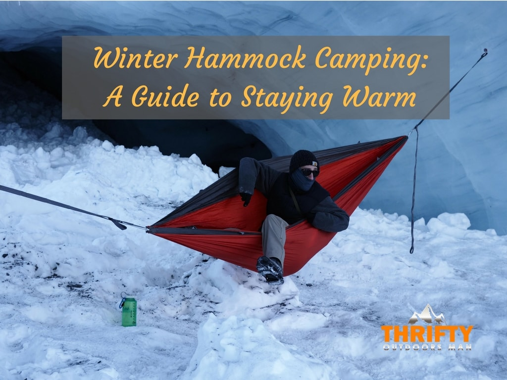 Winter Hammock Camping: A Guide to Staying Warm