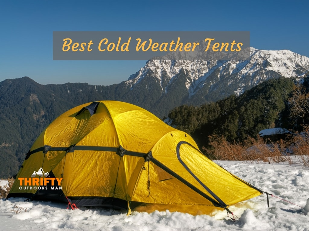 Best Cold Weather Tents of 2019