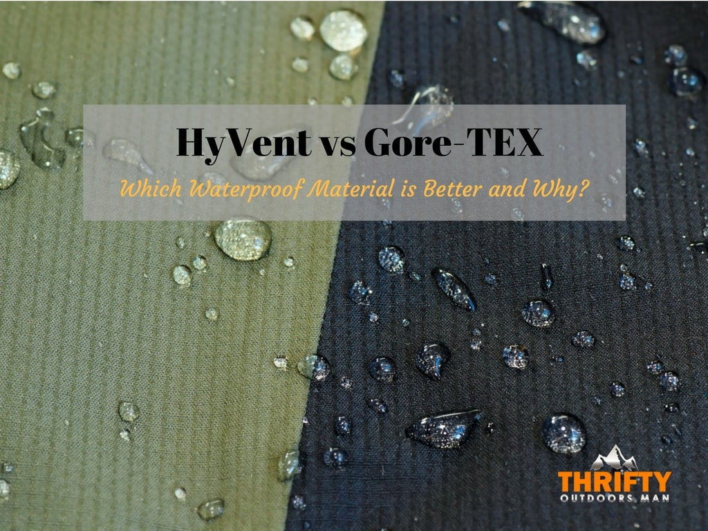 HyVent vs Gore Tex: Which Waterproof Material is Better and Why?