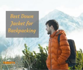 Best Down Jacket for Backpacking