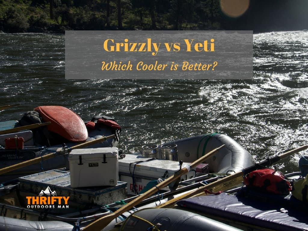 Grizzly Coolers vs Yeti: Which cooler is better?