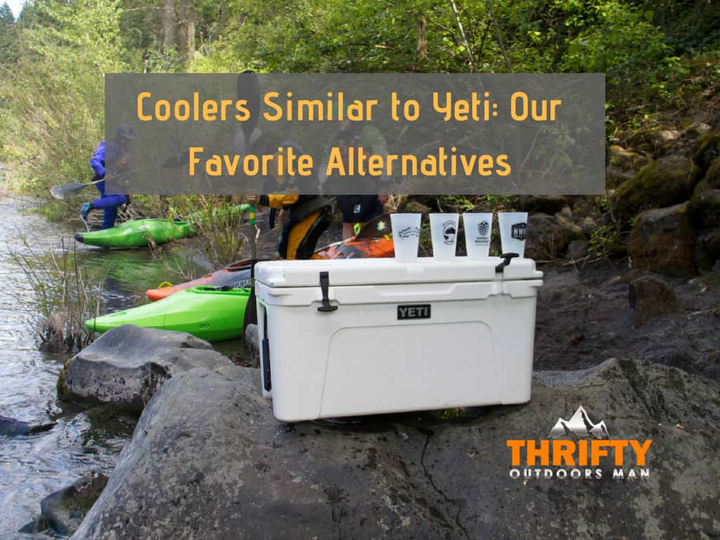 Best Yeti Cooler Alternatives – Cheaper Options You May Not Know About