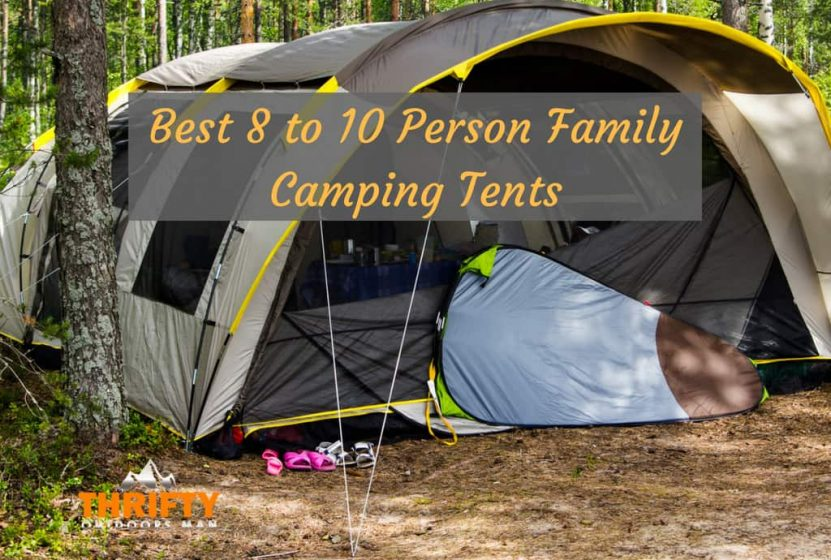 Best 10 Person Camping Tent