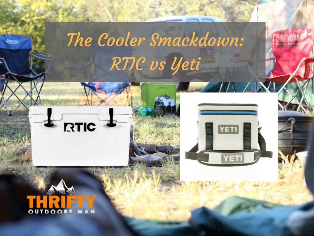 The Cooler Smackdown: RTIC vs Yeti