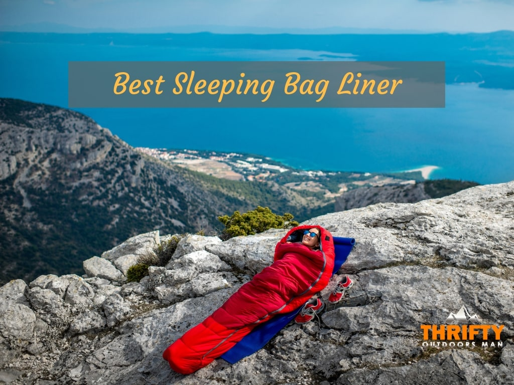 Best Sleeping Bag Liner