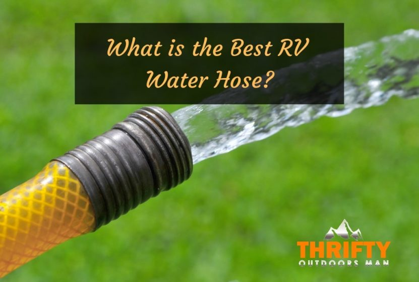 Best RV Drinking Water Hose