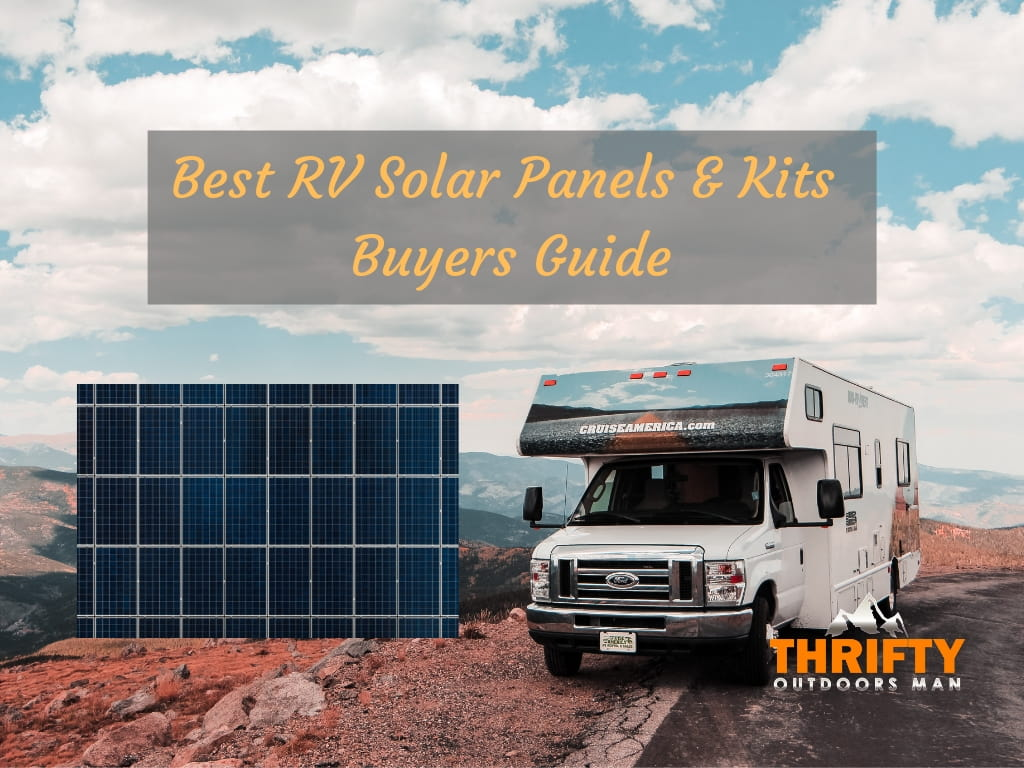 Best RV Solar Panels & Kits – Buyers Guide