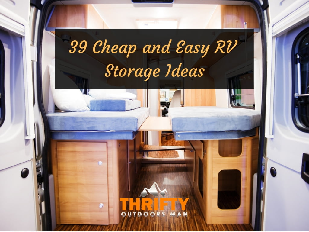 39 Cheap and Easy RV Storage Ideas